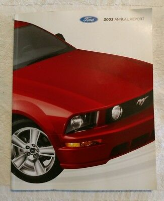 2003 FORD MOTOR ANNUAL REPORT Thunderbird Mustang Taurus F150 Focus 03 FMC