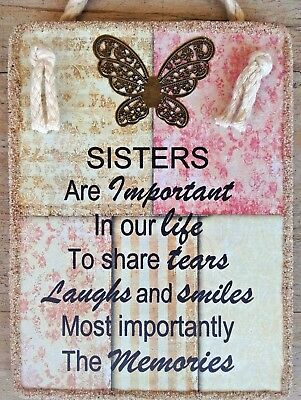 """Handmade Plaque  """"SISTERS ARE IMPORTANT IN OUR LIFE """"  Inspirational Sister Gift"""