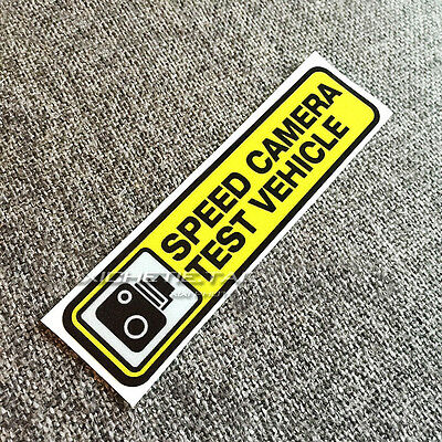 Speed Camera Test Vehicle Racing Speeding 3M Reflective Vinyl Sticker Decal Fun