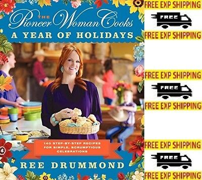 The Pioneer Woman Cooks Ree Drummond A Year of Holidays Cookbooks Hardcover NEW