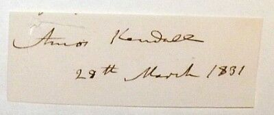 Amos Kendall Postmaster General 1835-40 signed cut dated March 29 1831