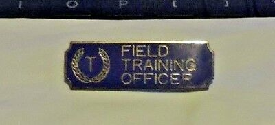 Field Traning Officer (Police/Security/Military/Emergency Mngt.) Uniform Pin