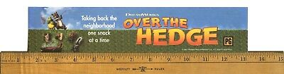 "Over The Hedge (2006) Box Office Movie Theater Mylar 2.5"" X 11.5"""