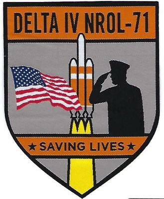 Delta Iv Nrol-71 Mission Patch - Saving Lives And Supporting The Troops