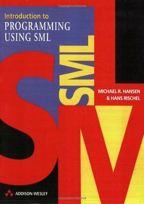 Introduction to Programming Using SML (International Computer Science Series) B
