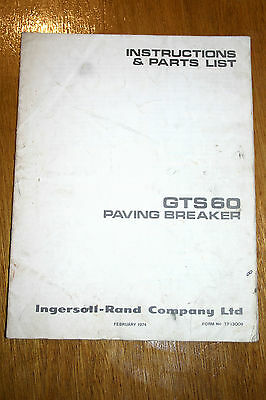 Ingersoll-Rand GTS60 Paving Breaker Instructions and parts List February 1974