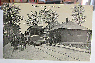 1908-15 DANVILLE INDIANA Postcard of Interurban Ry Terminal Station, Street Cars
