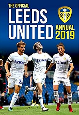 The Official Leeds United Annual 2019 (Football Annual)