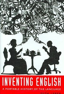 Inventing English : A Portable History of the Language by Seth Lerer (2007,...