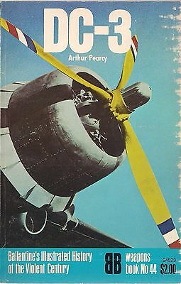 DC-3 by A. Pearcy (Ballantine's Illustrated History of the Violent Century # 44)