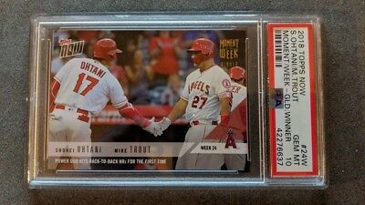 PSA 10 Shohei Ohtani Mike Trout 2018 Topps Now Moment of the Week 24W POP 3