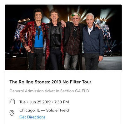 The Rolling Stones Ticket - Chicago, IL Tuesday June 25th, 2019 -GA FIELD