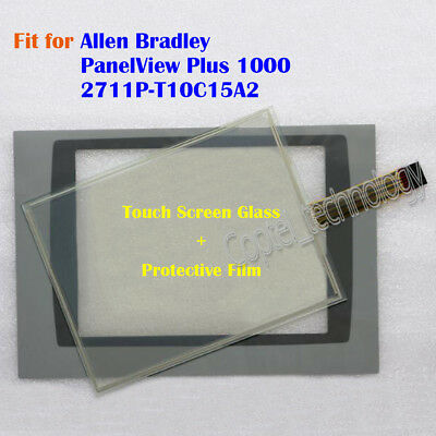 for Allen Bradley PanelView Plus 1000 2711P-T10C15A2 Touch Screen Glass + Film