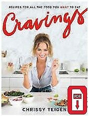 Cravings : Recipes for All the Food You Want to Eat by Chrissy Teigen (PDF)