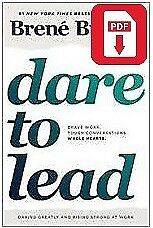 Dare To Lead: Brave Work. Tough Conversations. By Brene Brown (PDF)