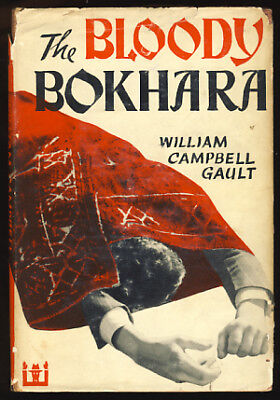 William Campbell Gault / The Bloody Bokhara First Edition 1952