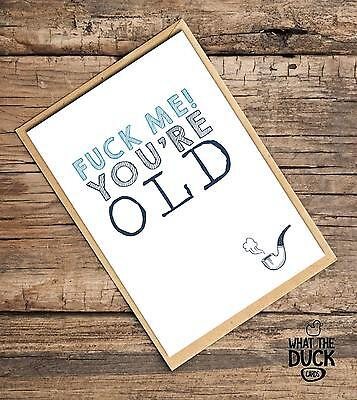 Rude Funny Grey Man Cheeky Birthday Card Greetings Cards By What The Duck - OLD
