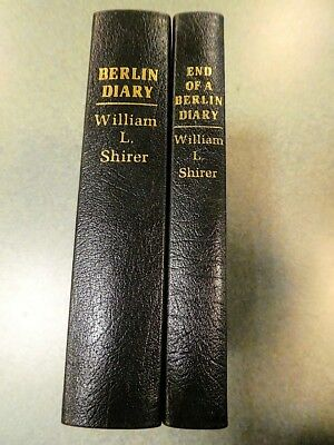Berlin Diary and End of a Berlin Diary by William L. Shirer    Easton Press