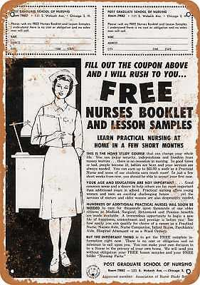 """7"""" x 10"""" Metal Sign - Learn to Be a Nurse - Vintage Look Repro"""