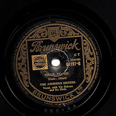1940's ANDREWS SISTERS 78 MEAN TO ME / SONNY BOY  UK BRUNSWICK 04197  E-