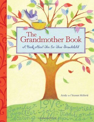 The Grandmother Book: A Book about You for Your Grandchild By Andy Hilford, Sus