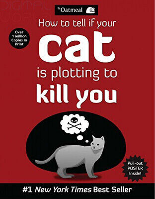 How to Tell If Your Cat Is Plotting to Kill You   The Oatmeal Paperback