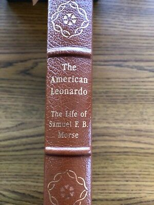 Easton Press - The American Leonardo: The Life of Samuel Morse by Carleton Mabee