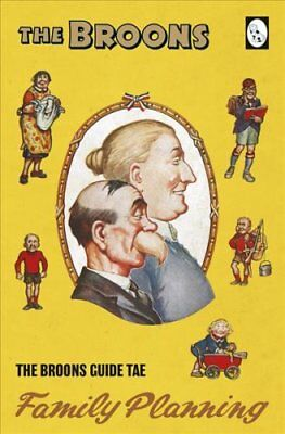 The Broons Guide to Family Planning by The Broons (2018, Hardcover)