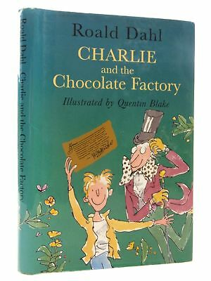 CHARLIE AND THE CHOCOLATE FACTORY - Dahl, Roald. Illus. by Blake, Quentin