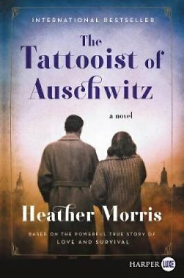 The Tattooist of Auschwitz by Heather Morris (2018, Paperback, Large Type)
