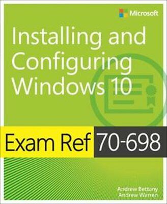 Exam Ref 70-698: Installing and Configuring Windows 10, Quick delivery - Pdf