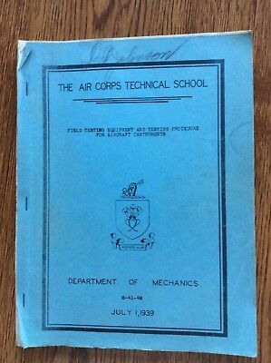 US Army Air Corps Technical School 1939 Aircraft Instruments Field Testing Proc.