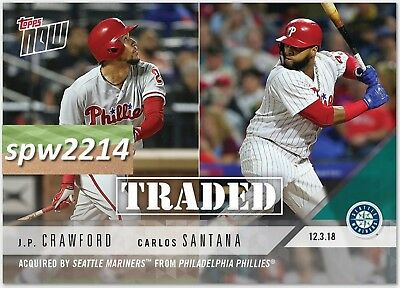 2018 Topps Now #OS56 J.P. Crawford & Carlos Santana Traded to Mariners