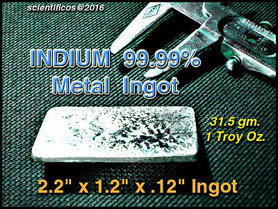 INDIUM 99.99% Pure Ingot / 1 Troy Oz. - 31.5 grams WORLD'S SOFTEST STABLE METAL