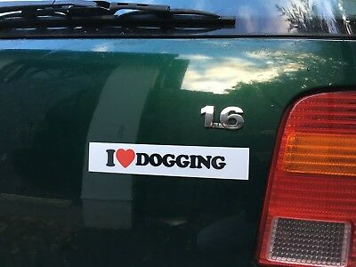 I Love Dogging MAGNETIC Bumper Car Sticker Prank Joke Funny Secret Gag Revenge