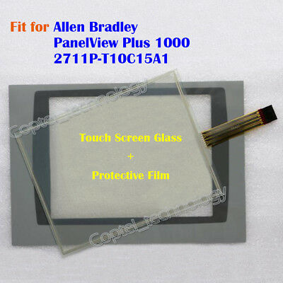 for Allen Bradley  PanelView Plus 1000 2711P-T10C15A1 Touch Screen Glass + Film