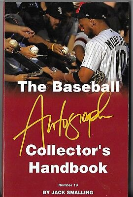 2017 'THE BASEBALL AUTOGRAPH COLLECTOR'S HANDBOOK' BY SMALLING ---19th EDITION