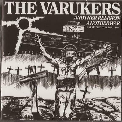 The Varukers - Another Religion Another War: The Riot City Years 1983-1984 CD