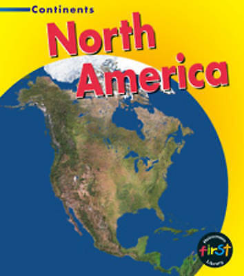 Very Good Foster, Leila, North America  (Heinemann First Library: Continents), H