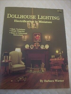 Dollhouse Lighting -Electrification In Miniature Book 1:12 Scale