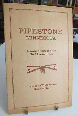 American Indian Book, PIPESTONE MINNESOTA, Home Of Peace to All Indian Tribes