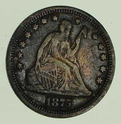 1875 Seated Liberty Silver Quarter - Variety 4 - Circulated *2851