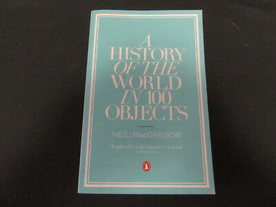 A History of the World in 100 Objects, by Neil MacGregor       csx