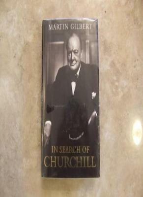 In Search of Churchill By Martin Gilbert. 9780002153560