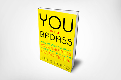 You Are a Badass How to Stop Doubting Your Greatness by Jen Sincero EBOOK PDF