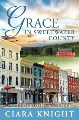 Grace in Sweetw*ter County: Volume 9 By Ciara Knight