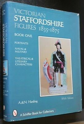 Victorian Staffordshire Figures 1835-1875 Book One,Portraits,Naval & military