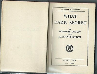 WHAT DARK SECRET by DUDLEY & SHERIDAN 1945 2nd PRINTING HC  MIDNITE MYSTERIES