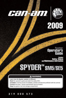 New Can-Am Spyder 2009 GS SM5 SE5 Roadster Owners Operators Manual Paperback