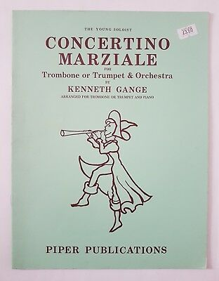 Kenneth Gange: Concertino Marziale (Trombone/Trumpet/Piano) Music Book
